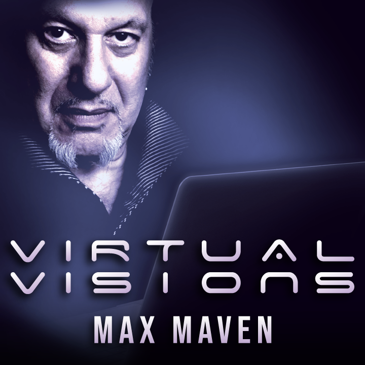 Virtual Visions by Max Maven (Video Download)