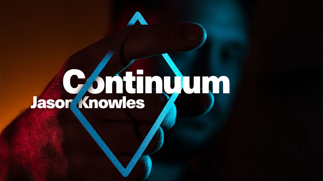 Continuum by Jason Knowles (MP4 Video Download 1080p FullHD Quality)