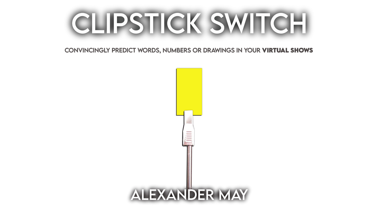 The ClipStick Switch by Alexander May (Instant Download)