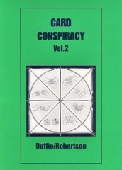 Card Conspiracy Vol.2 By Peter Duffie & Robin Robertson