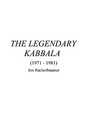 Jon Racherbaumer - The Legendary Kabbala (1971-1981)