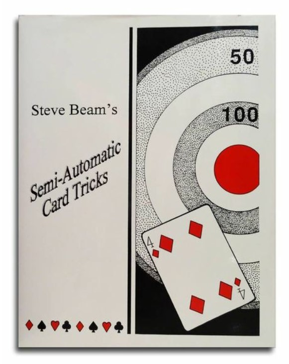 Semi-Automatic Card Tricks Vol 3-10 By Steve Beam (PDF ebooks Download)