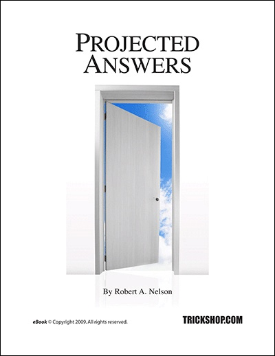 Projected Answers to Questions by Robert A. Nelson
