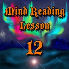 Mind Reading Lesson 12 by Kenton Knepper