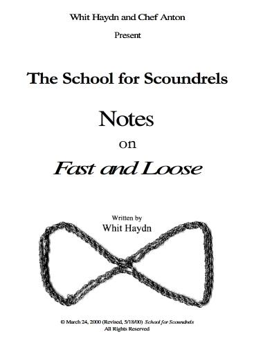 School for Scoundrels - Notes on the Fast and Loose