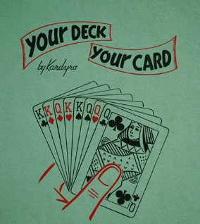 Your Deck - Your Card By Tony Kardyro