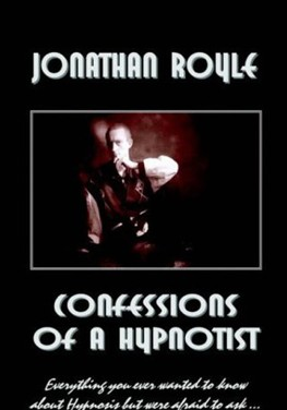 Confessions of a Hypnotist by Jonathan Royle (PDF Download)