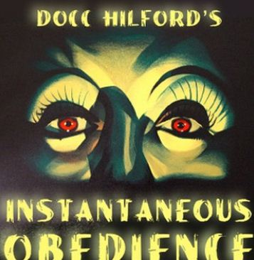 Instantaneous Obedience (Pro Package) by Docc Hilford (audio + video + PDF)
