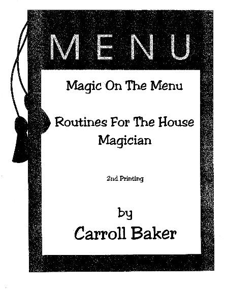 Caroll Baker - Magic on the Menu - Routines for the House Magician