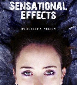 Sensational Effects By Robert Nelson