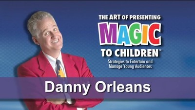 The Art of Presenting Magic to Children (3 Vols Set) by Danny Orleans (Video download)