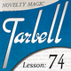 Tarbell 74: Novelty Magic Part 1