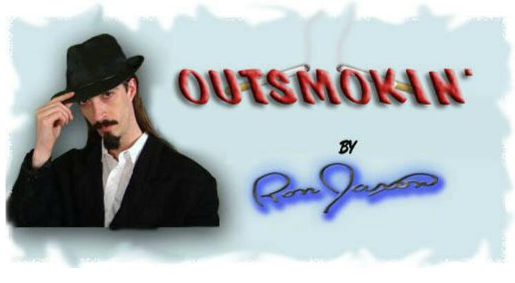 Ron Jaxon - Outsmokin