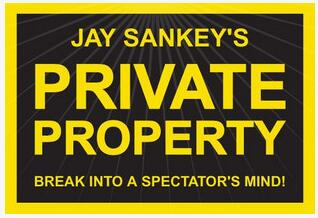 Jay Sankey - Private Property