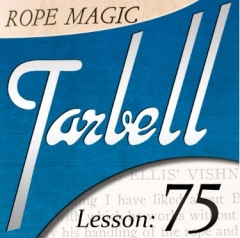 Tarbell 75 Rope Magic