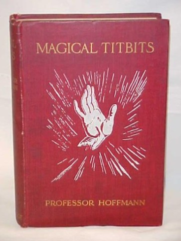 Professor Hoffman - Magical Titbits
