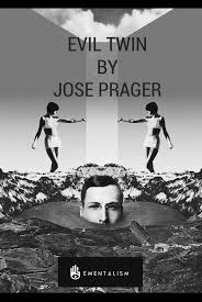 EVIL TWIN BY JOSE PRAGER (INSTANT DOWNLOAD)