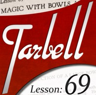 Tarbell 69: Magic with Bowls and Liquids (Instant Download)