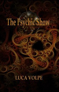 Luca Volpe - The Psychic Show PDF