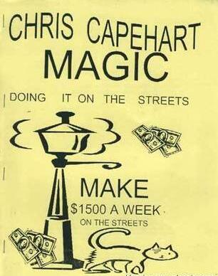 Chris Capehart - Street Magic Lecture Notes