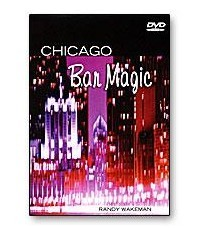 Randy Wakeman - Chicago Bar Magic
