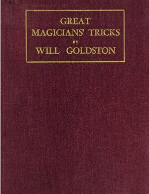 Will Goldston - Great Magicians' Tricks