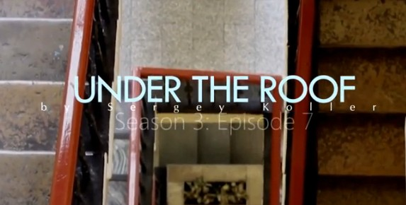 Under The Roof by Sergey Koller video download