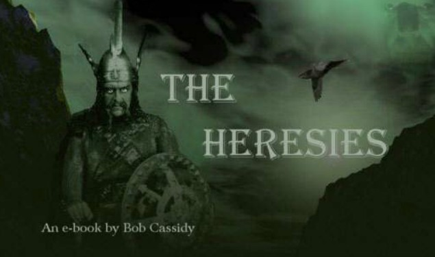Bob Cassidy - The Heresies