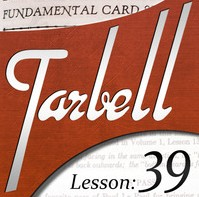 Tarbell 39: Fundamental Card Sleights