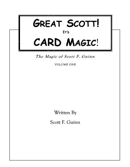 Scott F Guinn - Great Scott! It's Card Magic PDF