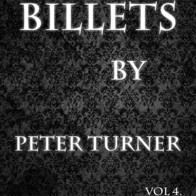Billets (Vol 4) by Peter Turner