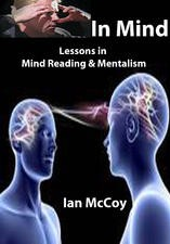 In Mind: Lessons in Mind Reading and Mentalism By Ian McCoy