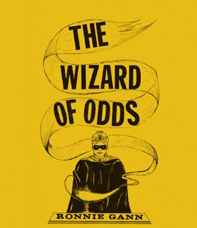 The Wizard of Odds By Ronnie Gann