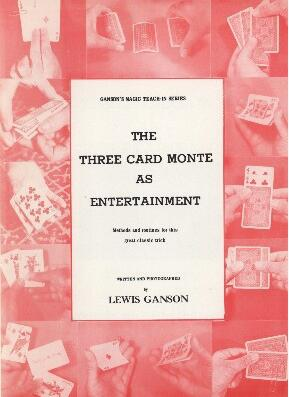 Lewis Ganson - Three Card Monte as Entertainment Teach-In