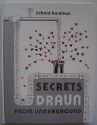 Richard Kaufman - Secrets Draun From The Underground