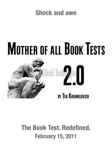 Mother Of All Book Tests 2.0 by Ted Karmilovitch (MOABT 2.0) (THE BOOK IS NOT INCLUDED)