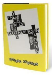 Richard Kaufman - The Secrets of Brother John Hamman