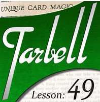 Tarbell 49: Unique Card Magic (Instant Download)