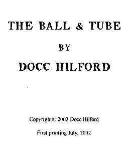 Docc Hilford - The Ball & Tube