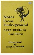 Karl Fulves - Notes from Underground