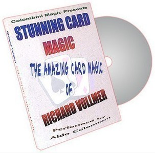 Richard Vollmer & Aldo Colombini - Stunning Card Magic