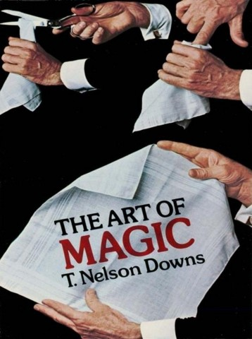 The Art of Magic by T. Nelson Downs
