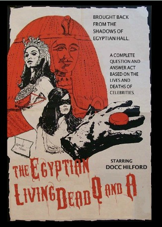 Docc Hilford - The Egyptian Living Dead Q&A