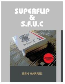Ben Harris - SuperFlip & S.F.U.C