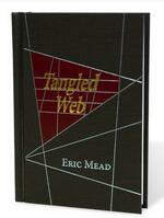 Eric Mead - Tangled Web
