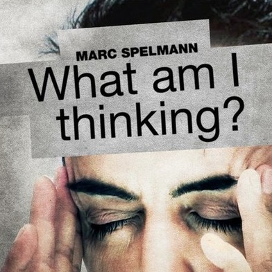 Marc Spelmann - What am I thinking (Video Download)