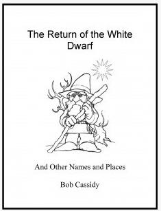 Bob Cassidy - The Return of the White Dwarf