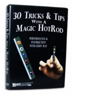 30 Tricks & Tips with a Magic HotRod by Eddy Ray Magic Makers (DVD Download)