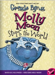 Molly Moon Stops the World by Georgia Byng