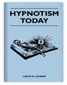 Hypnotism Today by Leslie M. Lecron - Download now